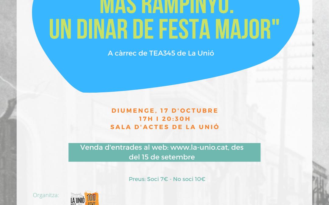 Teatre «Mas Rampinyo, Un Dinar de Festa Major» a càrrec de TEA345